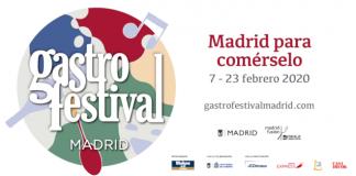 Madrid gastrofestival 2020